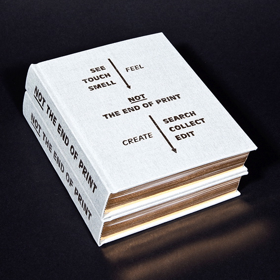'Not The End Of Print' by Isabel Seiffert